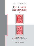 The Greek Incunables & Greek Works in Foreign Incunables, K. Sp. Staikos